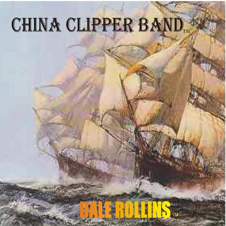 Dale Rollins and his China Clipper Band