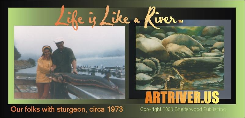 ARTRIVER.US, Copyright 2009 Shelterwood Publishing. All rights reserved; international conventions apply.